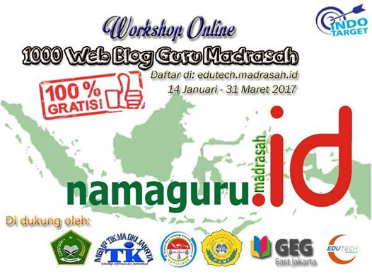 "Yuk ikut Workshop ""1000 Web Blog Guru Madrasah.Id"" di EduTech Madrasah"